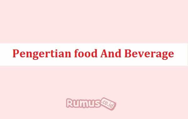 Pengertian-food-And-Beverage