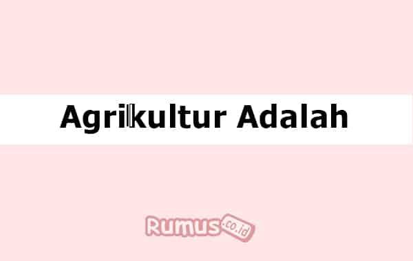 Agrikultur Adalah