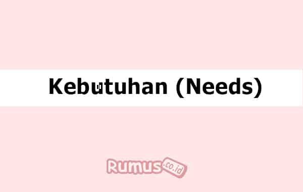 Jenis - Jenis Kebutuhan