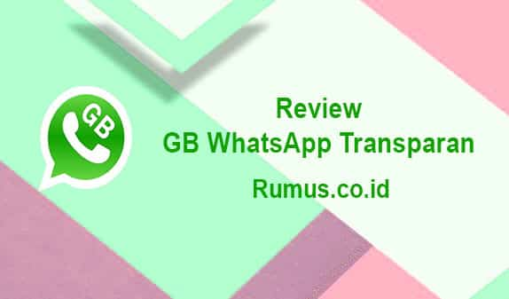 Review GB WhatsApp Transparan